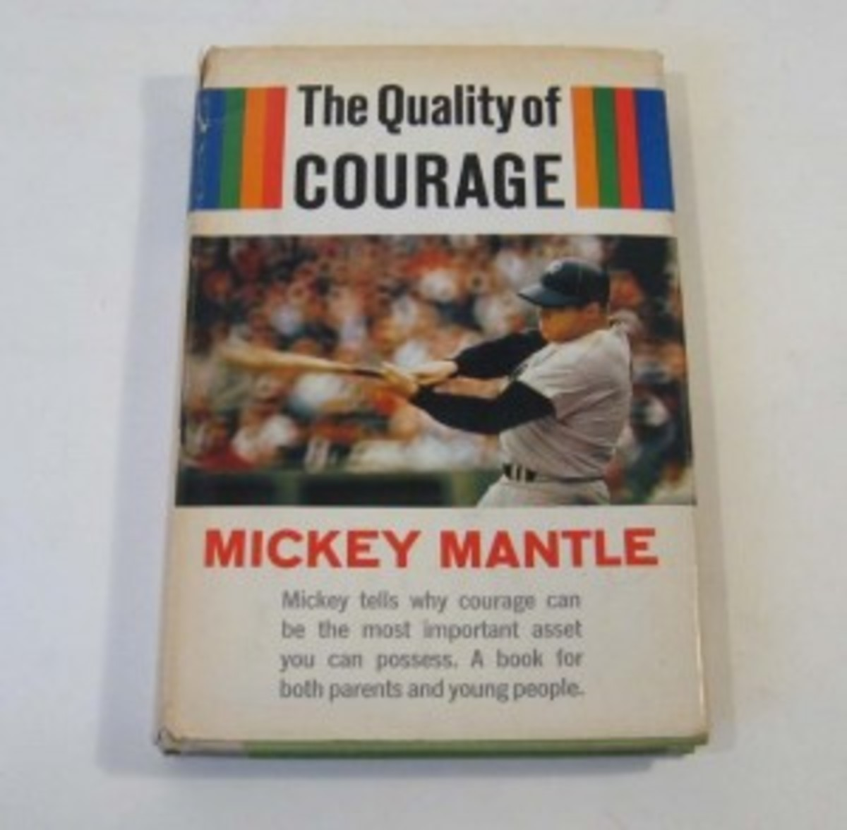 "Mantle's ""The Quality of Courage,"" of which he served as the ghost writer, spending many days interviewing Mantle."