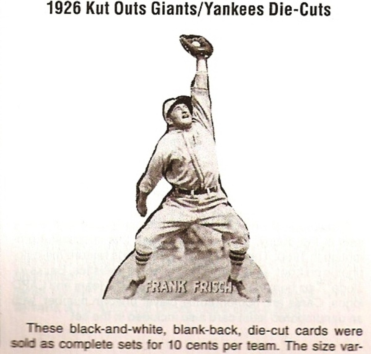 The 1926 Kut Outs were a pretty good investment, at 10 cents per team, no matter how you analyze the results.