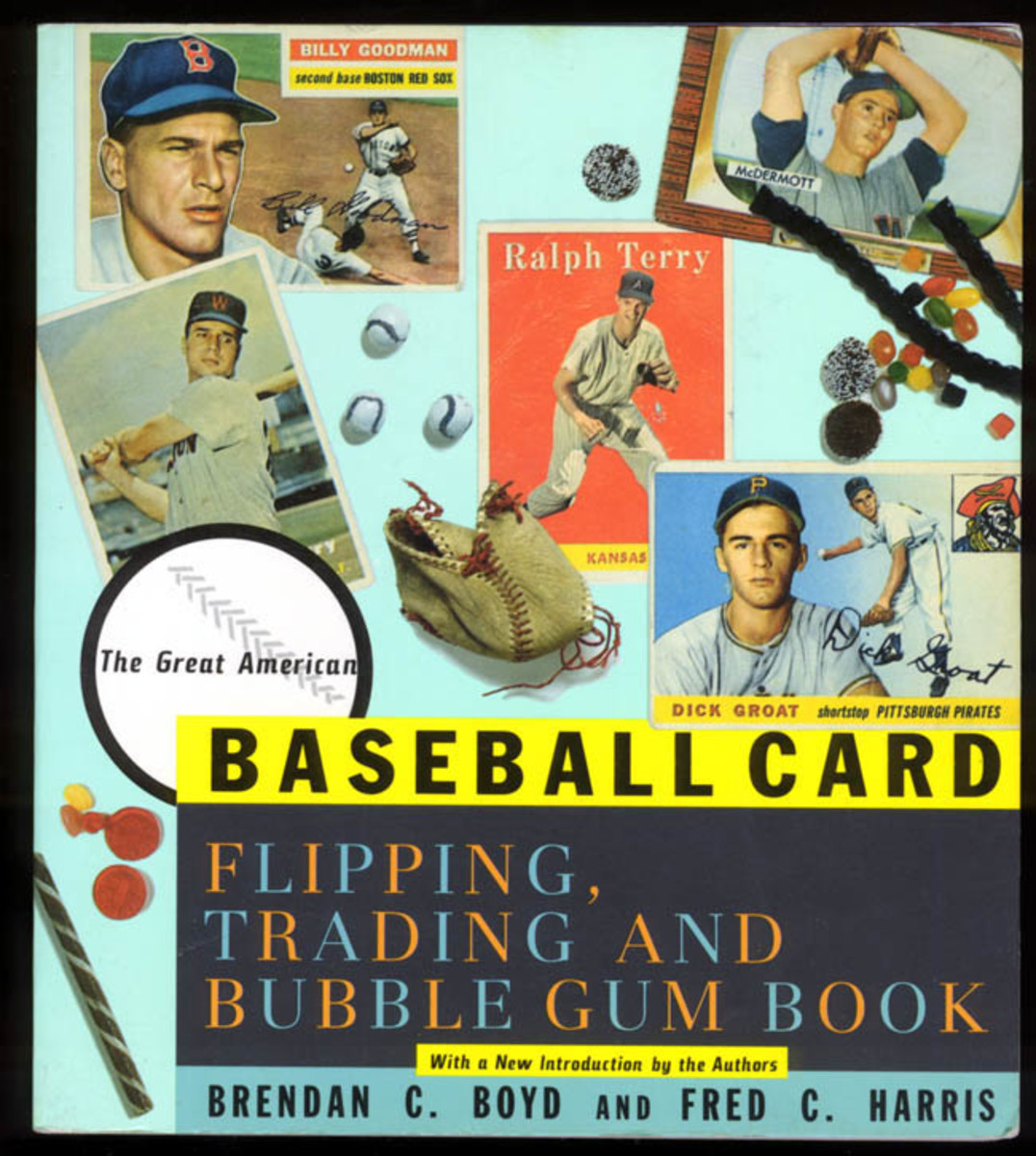 Boyd's and Harris' baseball card book is still as informative and entertaining today as when first published more than 40 years ago. (1991 reissue cover shown)