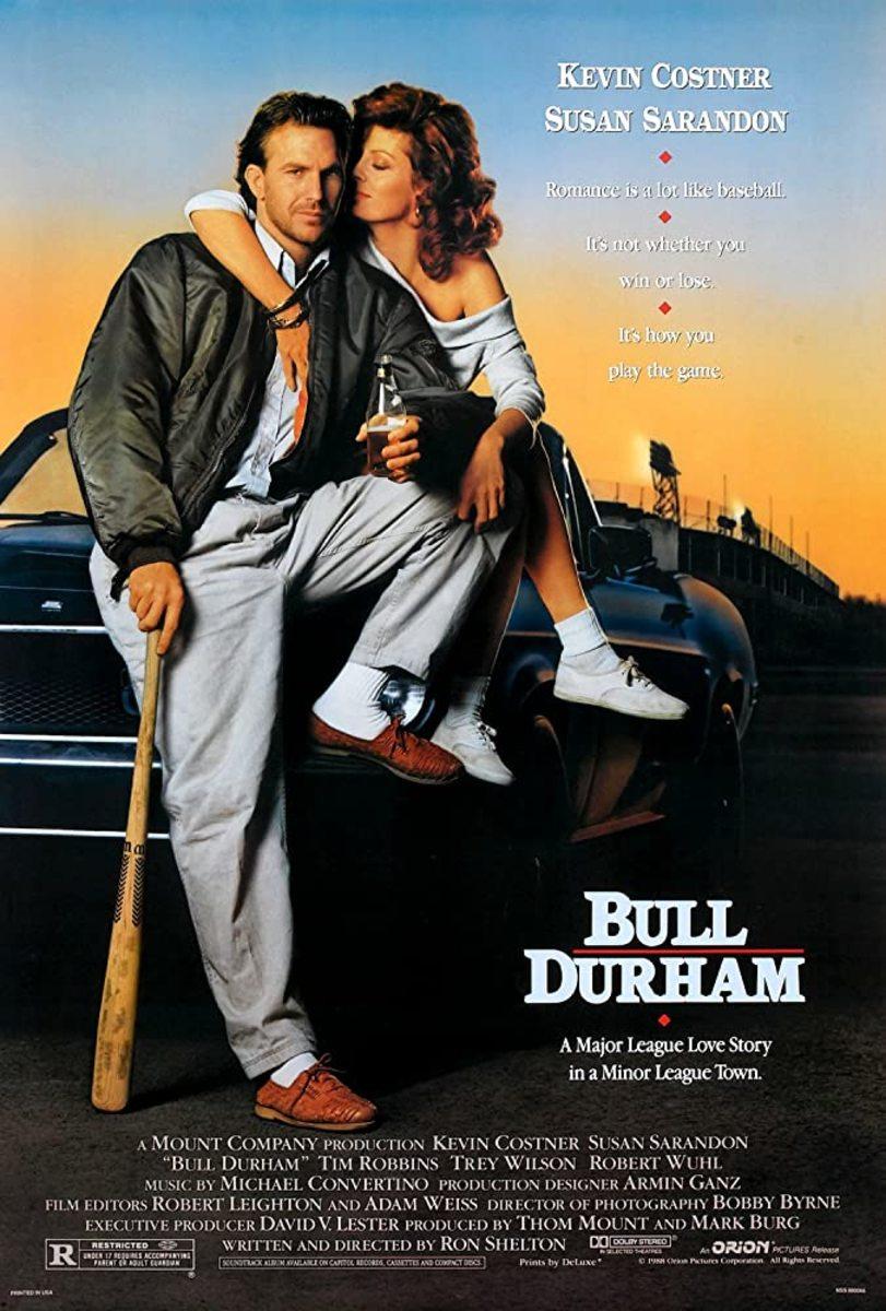 12 Bull Durham (honorable ment)