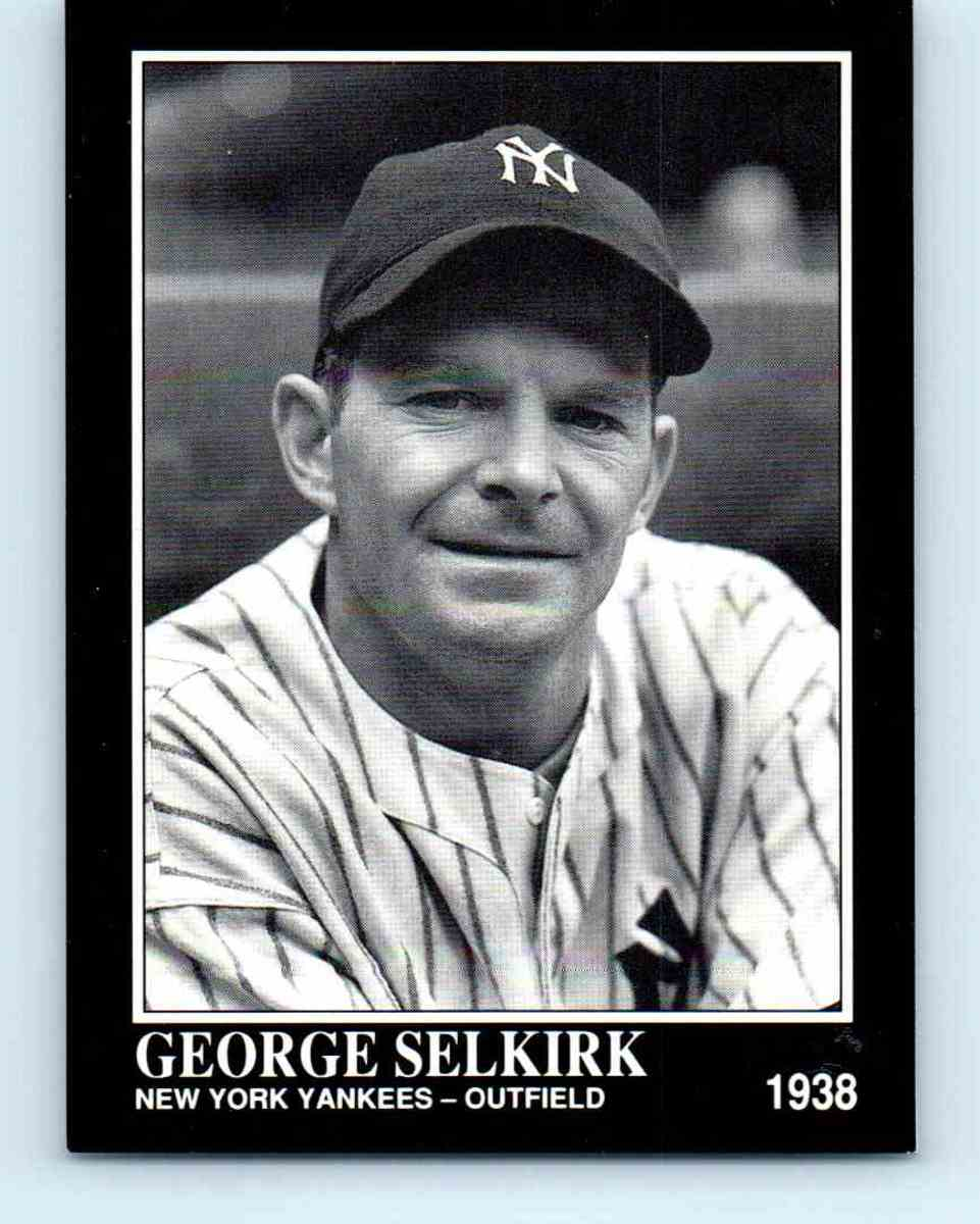 George Selkirk, New York Yankees World Series Champion, 1992 Sporting News Conlan Collection #388